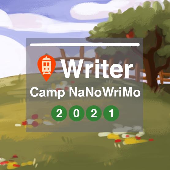Camp Nano 2021